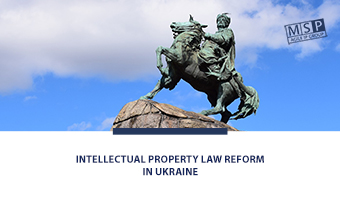 Intellectual Property Law Reform in Ukraine