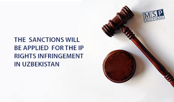 The sanctions will be applied for the IP rights infringement in Uzbekistan